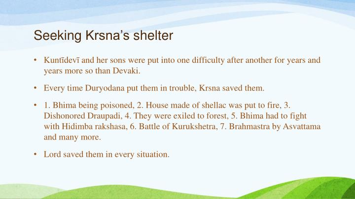 Seeking krsna s shelter