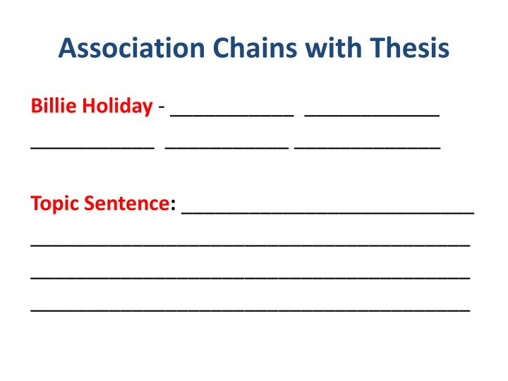 Association Chains with Thesis