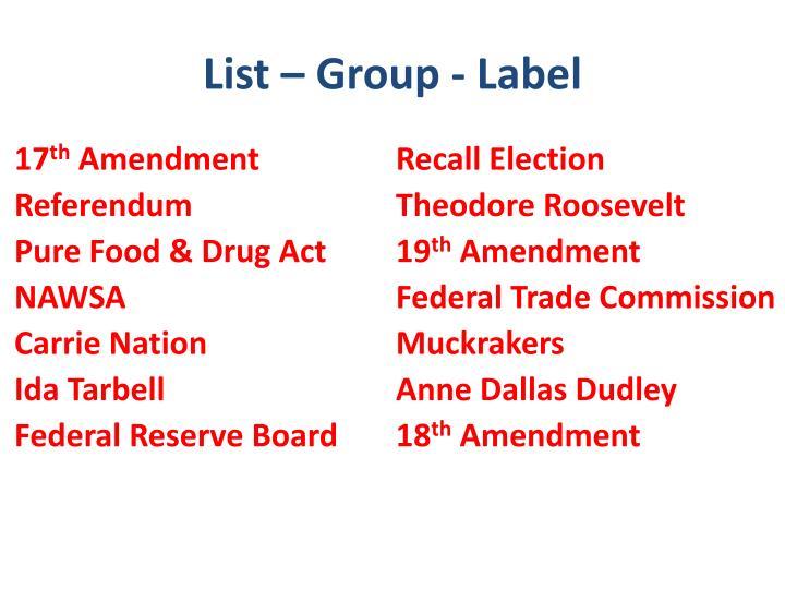 List – Group - Label