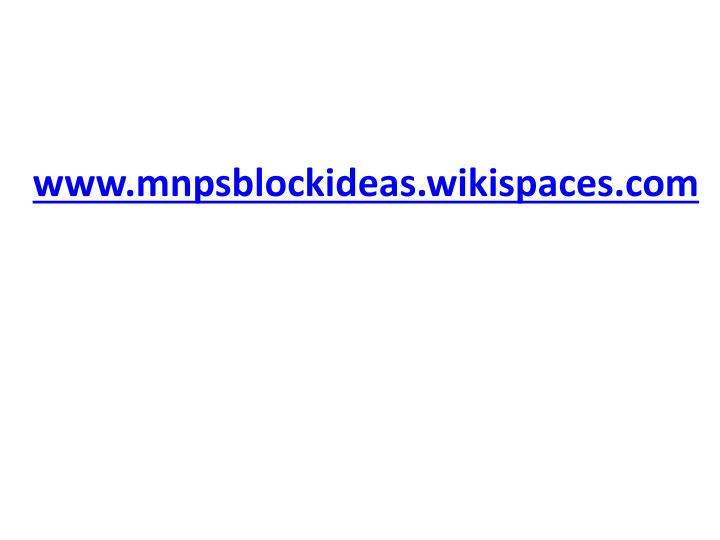 www.mnpsblockideas.wikispaces.com