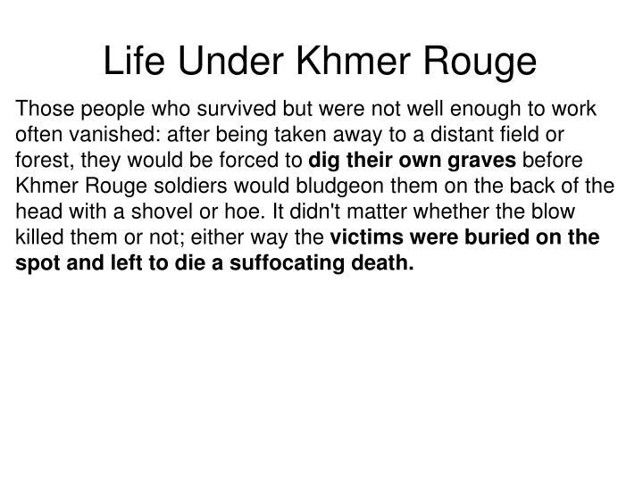 Life Under Khmer Rouge