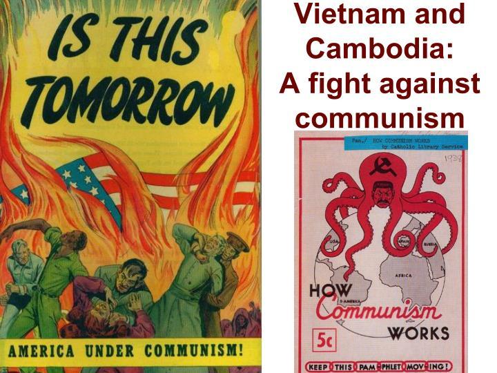 Vietnam and Cambodia: