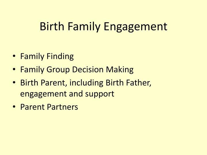Birth Family Engagement
