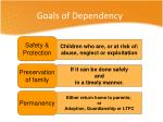 goals of dependency
