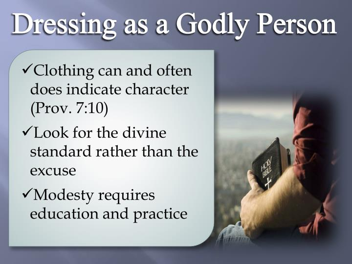 Dressing as a Godly Person