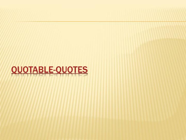 Quotable-Quotes
