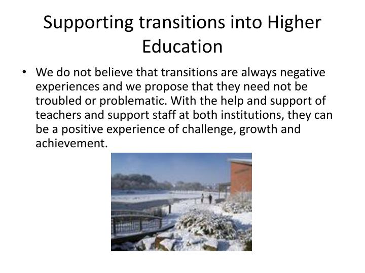 Supporting transitions into higher education1
