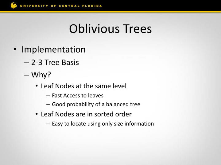 Oblivious Trees
