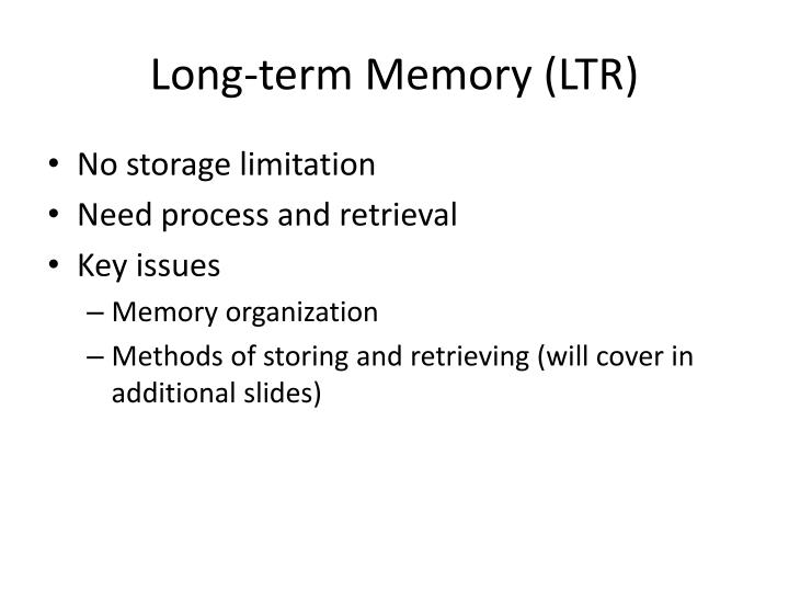 Long-term Memory (LTR)