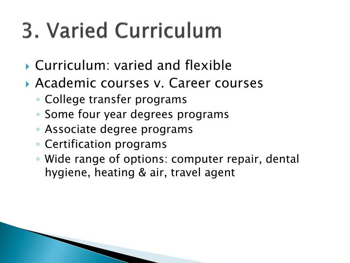 3. Varied Curriculum