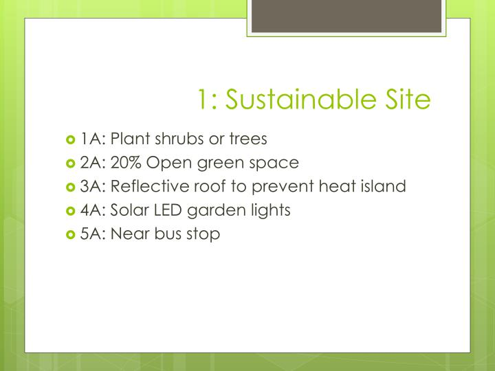 1: Sustainable Site