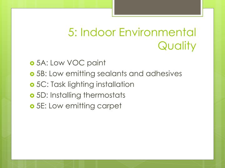 5: Indoor Environmental Quality