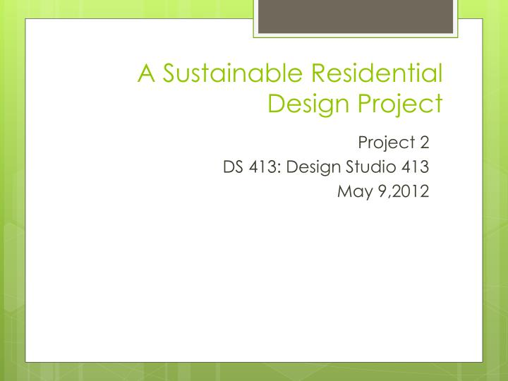 A Sustainable Residential