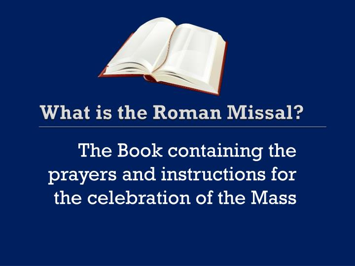 What is the Roman Missal?