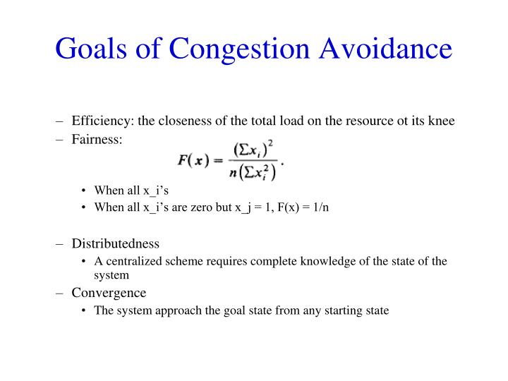 Goals of Congestion Avoidance