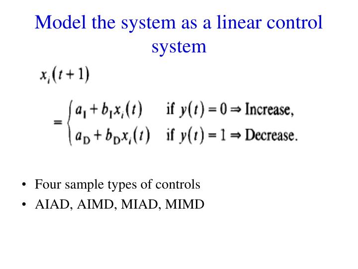 Model the system as a linear control system