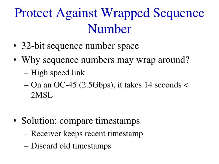 Protect Against Wrapped Sequence Number