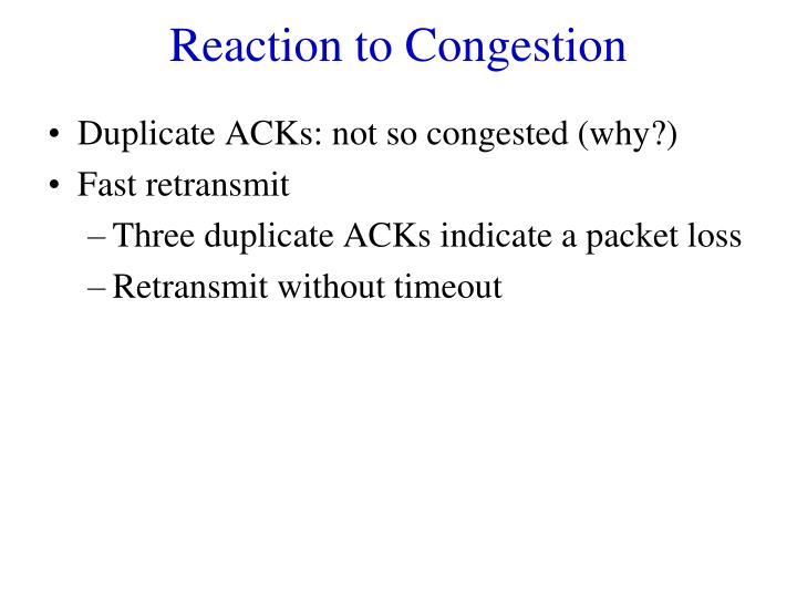 Reaction to Congestion
