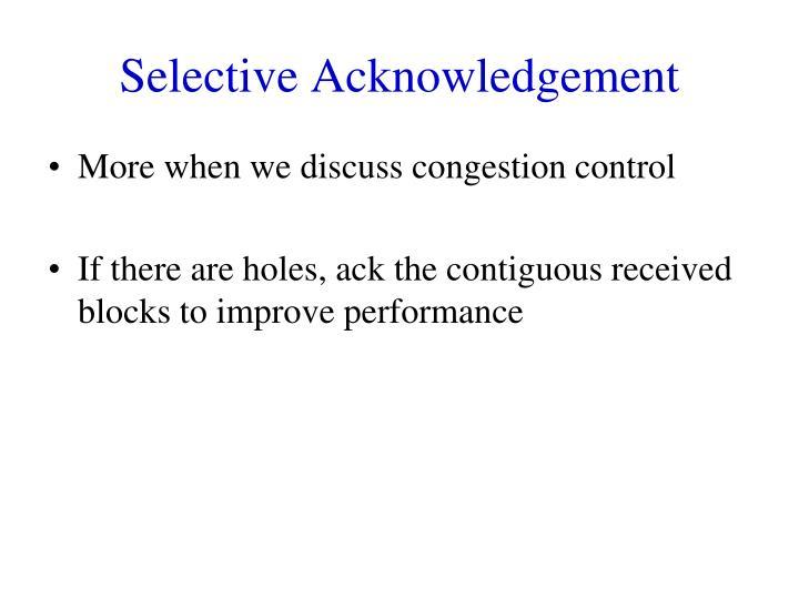 Selective Acknowledgement