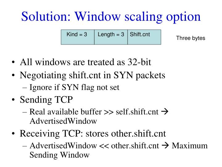 Solution: Window scaling option