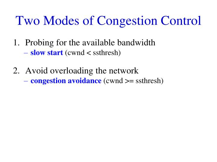 Two Modes of Congestion Control