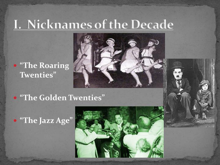I.  Nicknames of the Decade