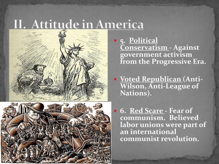 II.  Attitude in America