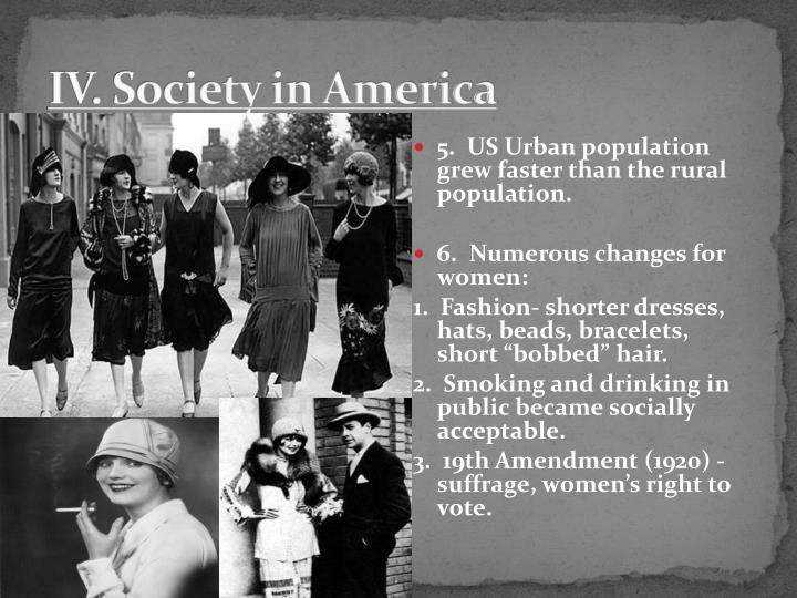 IV. Society in America
