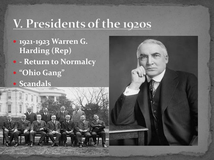 V. Presidents of the 1920s