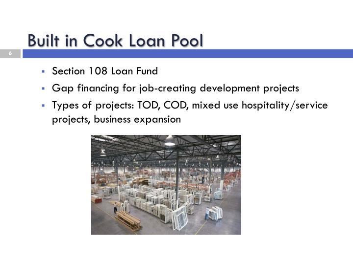 Built in Cook Loan Pool