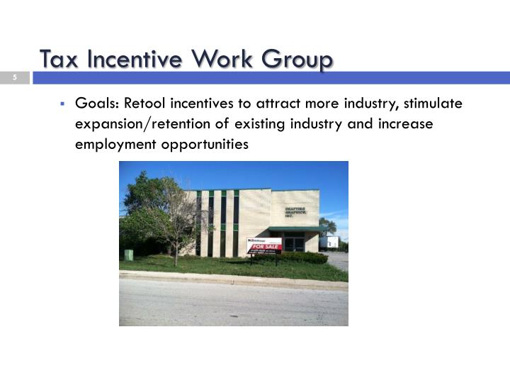 Tax Incentive Work Group