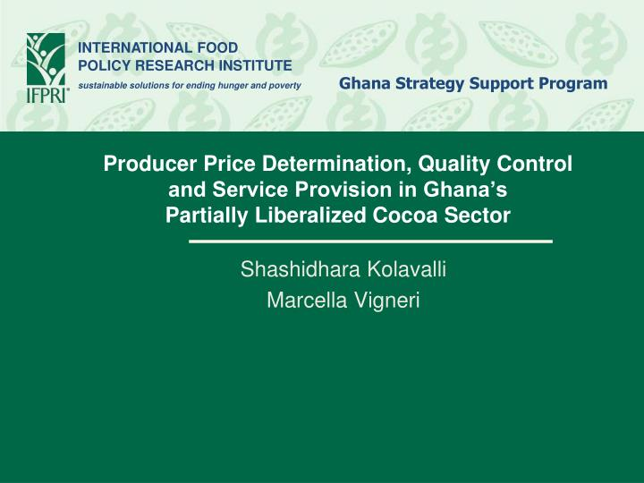 Producer Price Determination, Quality