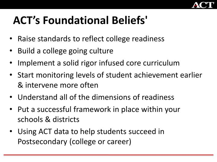 Act s foundational beliefs