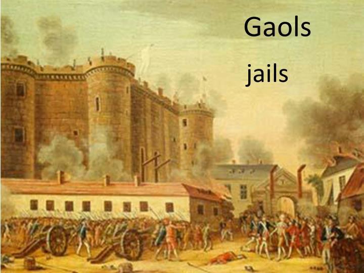 Gaols