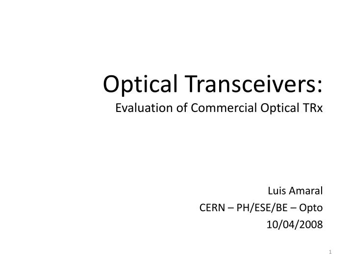 Optical Transceivers: