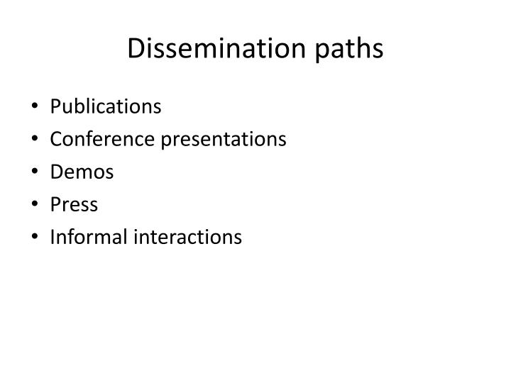 Dissemination paths