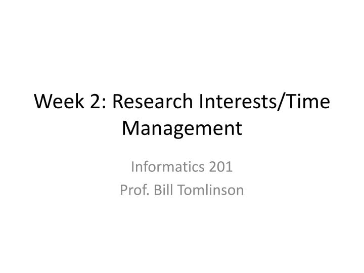 Week 2: Research Interests/