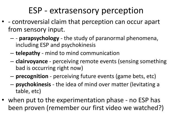 ESP - extrasensory perception