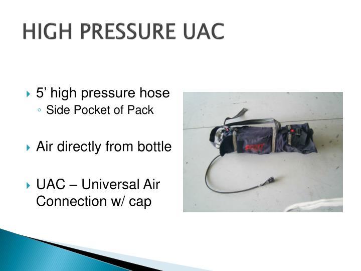 HIGH PRESSURE UAC