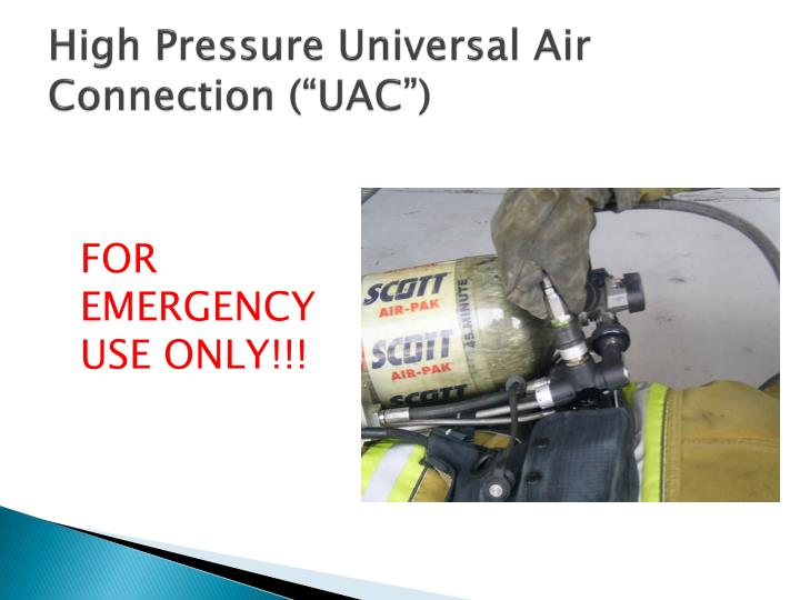 "High Pressure Universal Air Connection (""UAC"")"