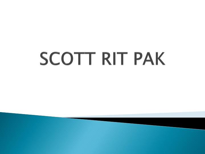 SCOTT RIT PAK