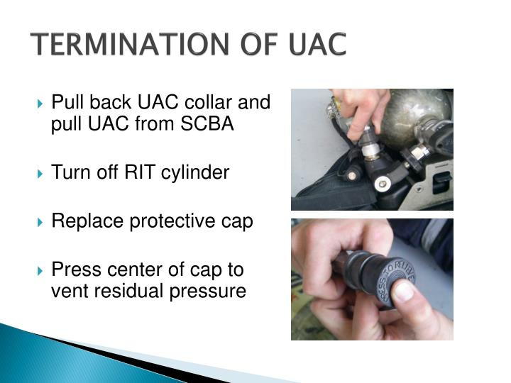 TERMINATION OF UAC