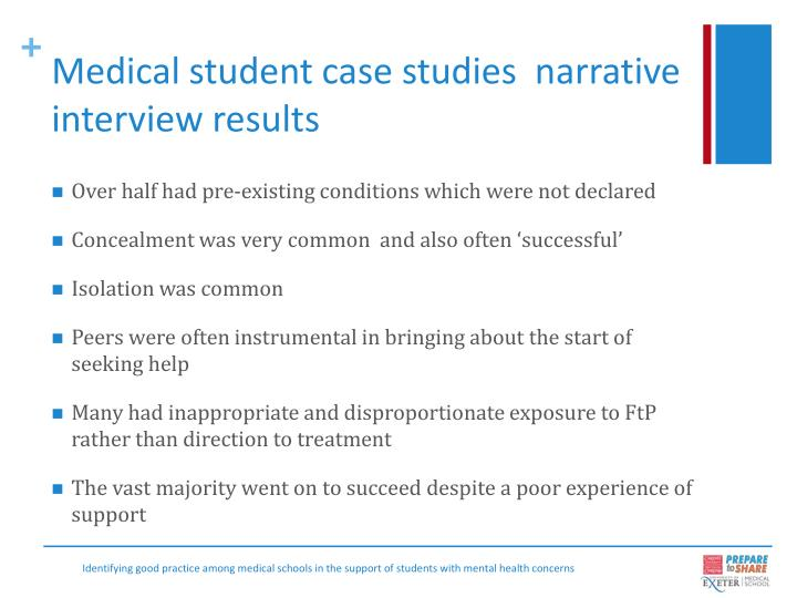 Medical student case studies  narrative interview results