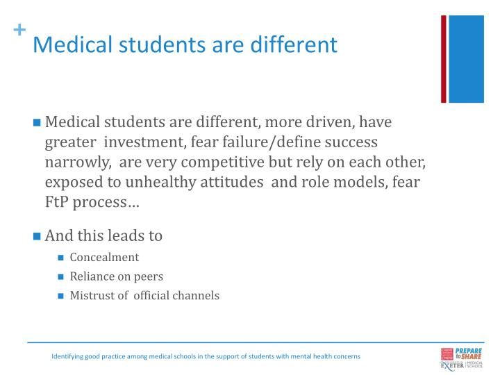 Medical students are different