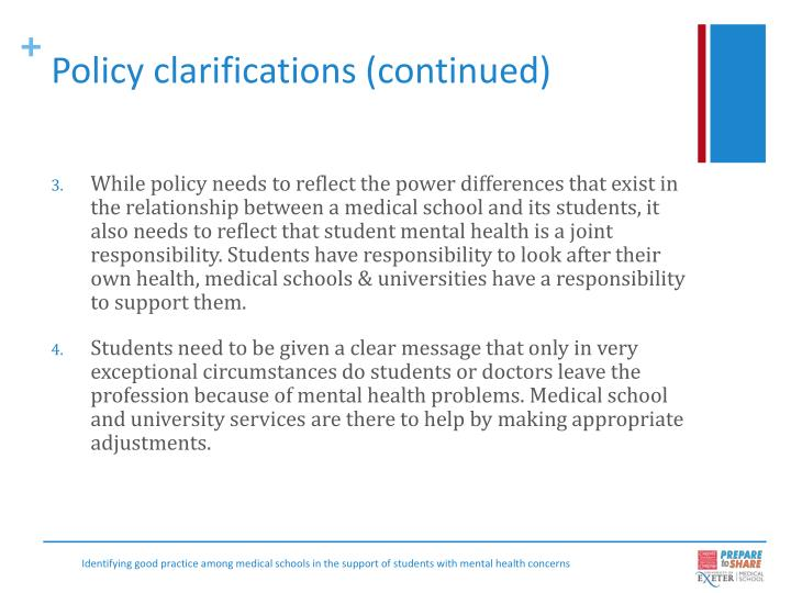 Policy clarifications (continued)