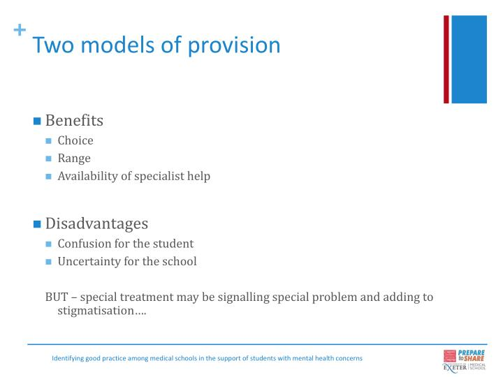 Two models of provision