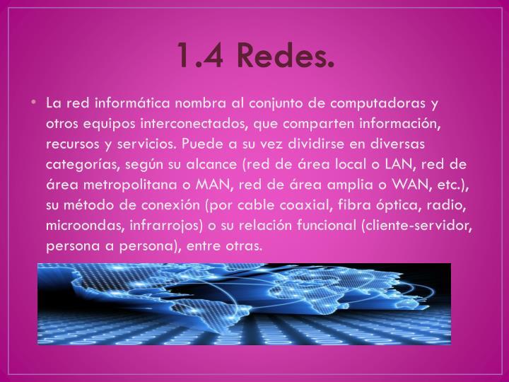 1.4 Redes.