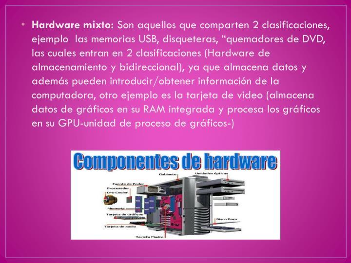 Hardware mixto: