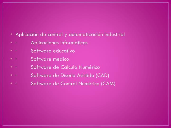Aplicación de control y automatización industrial