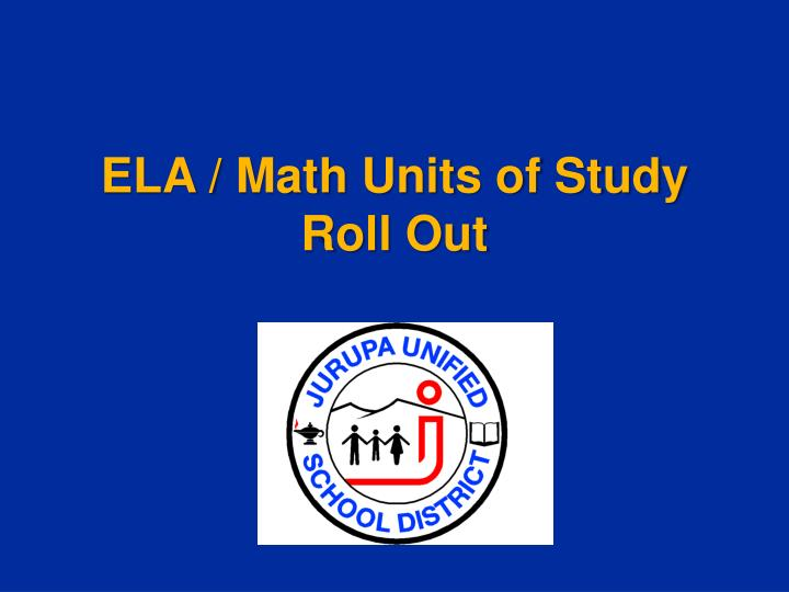 Ela math units of study roll out